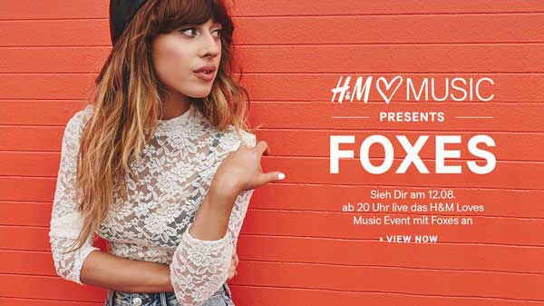 FOXES live bei H&M